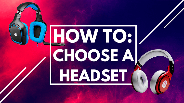 how to choose a headset