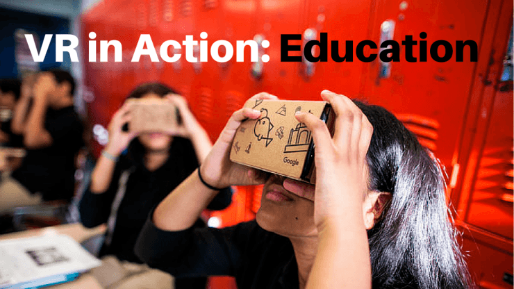 VR in Action: Education
